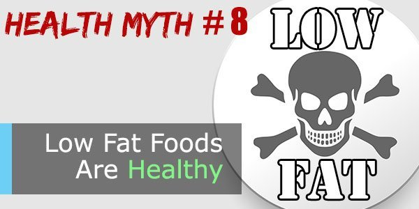 Health-Myths-Low-Fat-Foods