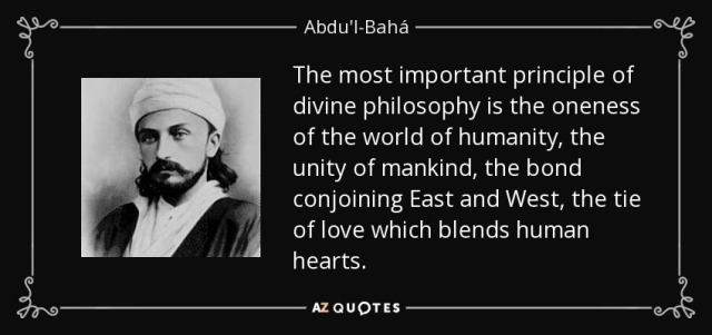 quote-the-most-important-principle-of-divine-philosophy-is-the-oneness-of-the-world-of-humanity-abdu-l-baha-127-37-94
