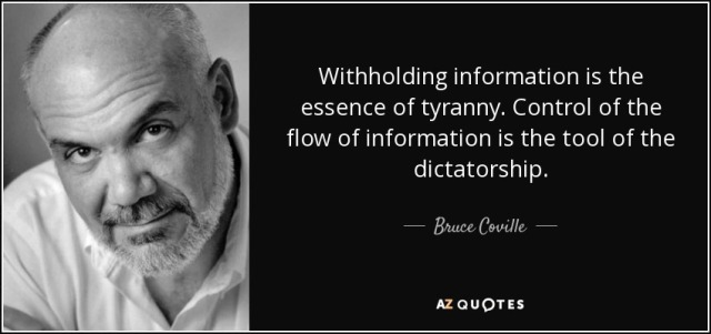 quote-withholding-information-is-the-essence-of-tyranny-control-of-the-flow-of-information-bruce-coville-40-90-87