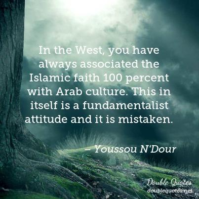 in-the-west-you-have-always-associated-the-islamic-faith-100-percent-with-arab-403x403-nkej23