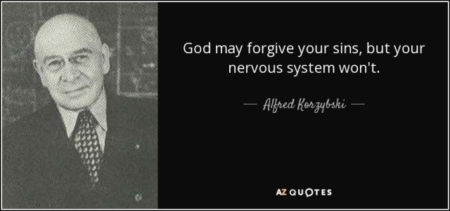 quote-god-may-forgive-your-sins-but-your-nervous-system-won-t-alfred-korzybski-16-23-61