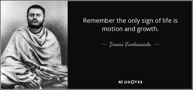 quote-remember-the-only-sign-of-life-is-motion-and-growth-swami-vivekananda-82-60-62.jpg